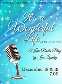 Hockinson High School Theatre Company Presents It's a Wonderful Life